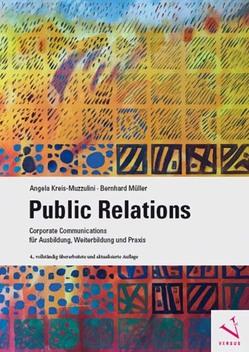 Public Relations von Kreis-Muzzulini,  Angela, Mueller,  Bernhard
