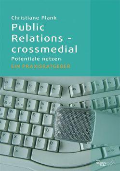 Public Relations – crossmedial von Plank,  Christiane