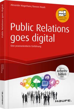 Public Relations goes digital – inkl. Arbeitshilfen online von Magerhans,  Alexander, Noack,  Doreen