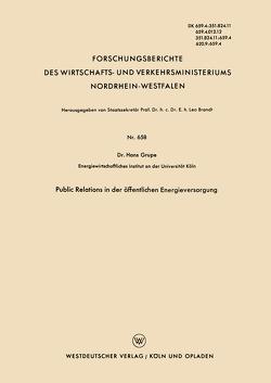Public Relations in der öffentlichen Energieversorgung von Grupe,  Hans