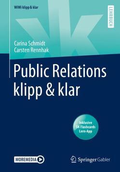 Public Relations klipp & klar von Rennhak,  Carsten, Schmidt,  Carina