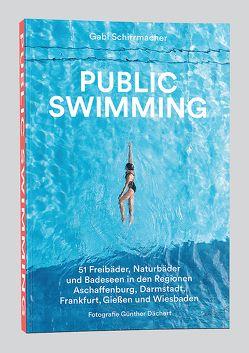 Public Swimming von Schirrmacher,  Gabi