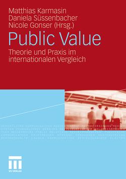 Public Value von Gonser,  Nicole, Karmasin,  Matthias, Süssenbacher,  Daniela