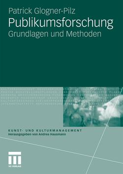Publikumsforschung von Glogner-Pilz,  Patrick