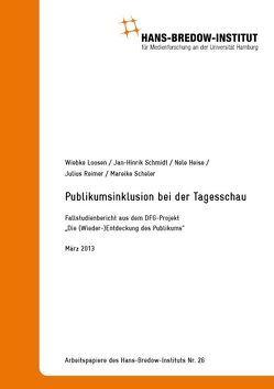 Publikumsinklusion bei der Tagesschau. von Heise,  Nele, Loosen,  Wiebke, Reimer,  Julius, Schmidt,  Jan-Hinrik
