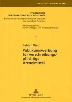 Publikumswerbung für verschreibungspflichtige Arzneimittel von Rieß,  Fabian