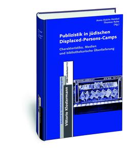 Publizistik in jüdischen Displaced-Persons-Camps im Nachkriegsdeutschland