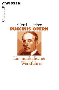 Puccinis Opern von Uecker,  Gerd