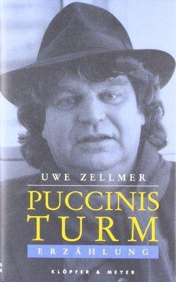 Puccinis Turm von Zellmer,  Uwe