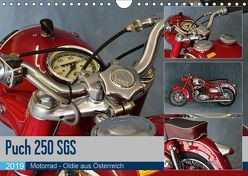 Puch 250 SGS Motorrad – Oldie aus Österreich (Wandkalender 2019 DIN A4 quer) von Laue,  Ingo