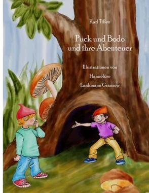 Puck und Bodo und ihre Abenteuer von Tißen,  Karl