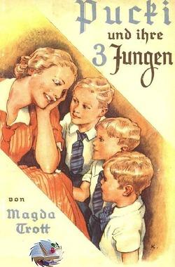 Pucki / Pucki und ihre drei Jungen (Illustriert) von Trott,  Magda