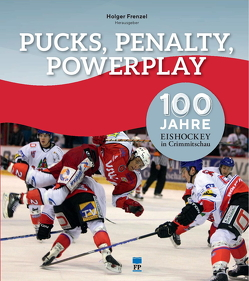 Pucks, Penalty, Powerplay von Frenzel,  Holger