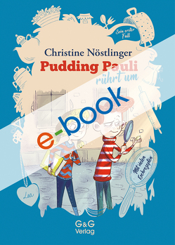 Pudding Pauli rührt um von Fisinger,  Barbara, Nöstlinger ,  Christine