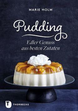 Pudding von Essrich,  Ricarda, Holm,  Marie