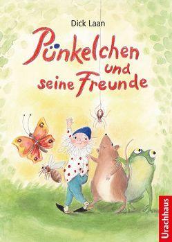 Pünkelchen und seine Freunde von Berger,  Frank, Deininger-Bauer,  Andrea, Laan,  Dick