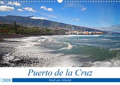 Puerto de la Cruz – Stadt am Atlantik (Wandkalender 2020 DIN A3 quer) von Bussenius,  Beate