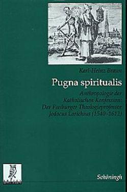 Pugna spiritualis von Braun,  Karl H