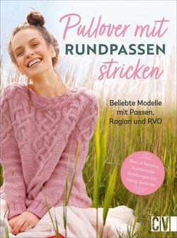 Pullover mit Rundpassen stricken von Lühning,  Karen, Schnappinger,  Christine