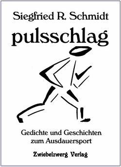 pulsschlag von Benzmann,  Johanna, Schmidt,  Siegfried
