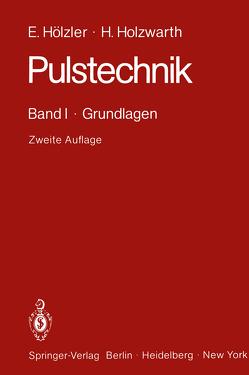 Pulstechnik von Hölzler,  Erwin, Holzwarth,  Herbert, Kersten,  R., Larsen,  H.
