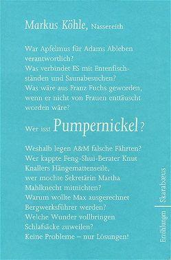 Pumpernickel von Köhle,  Markus