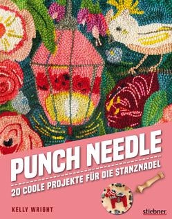 Punch Needle – Das Original! von Wright,  Kelly