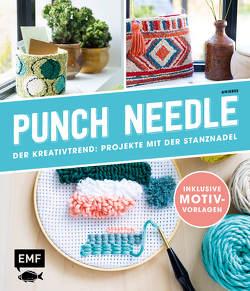 Punch Needle – Der Kreativtrend: Projekte mit der Stanznadel von Anisbee