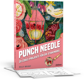 Punch Needle – Das Original! von Wright,  Kelly