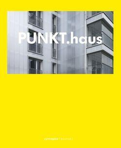 PUNKT.haus von Pfeifer,  Claudius, Pfeifer,  Günter, Rudolph-Cleff,  Annette