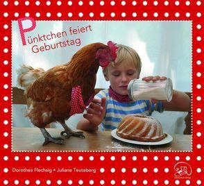 Pünktchen feiert Geburtstag von Flechsig,  Dorothea, Teuteberg,  Juliane