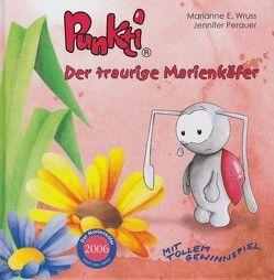 Punkti – Der traurige Marienkäfer von Wruss,  E. Marianne
