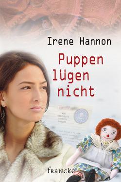 Puppen lügen nicht von Dziewas,  Dorothee, Hannon,  Irene