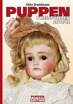 Puppen-Preisführer 2011/2012 von Grundmann,  Gitta