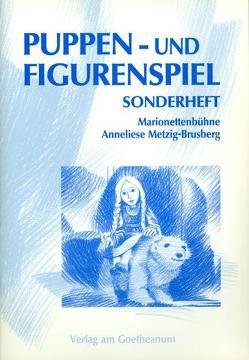 Puppen- und Figurenspiel von Lüthi,  Monika, Metzig-Brusberg,  Anneliese