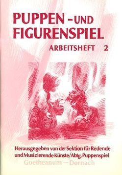 Puppen- und Figurenspiel von Blattmann,  Elke, Bryer,  Estella, Lüthi,  Monika, Oehlmann,  Christel