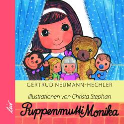 Puppenmutti Monika von Neumann-Hechler,  Gertrud, Stephan,  Christa