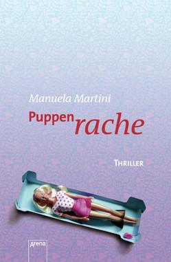 Puppenrache von Martini,  Manuela