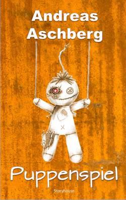 Puppenspiel von Aschberg,  Andreas