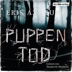 Puppentod von Meinhardt,  Thomas M., Müller,  Nike Karen, Sund,  Erik Axl