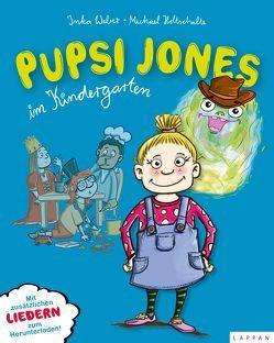 Pupsi Jones im Kindergarten von Holtschulte,  Michael, Weber,  Inka