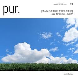 pur. magazin für bild + wort [#4] von Barfuss,  Judith