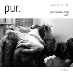 pur. magazin für bild + wort [#7] von Barfuss,  J., Barfuss,  Judith