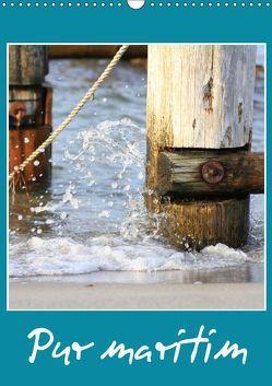 Pur maritim (Wandkalender 2019 DIN A3 hoch) von Fuchs,  Susanne
