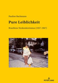 Pure Leiblichkeit von Bachmann,  Pauline