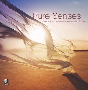 Pure Senses – A Meditative Journey in Sound and Vision von Böckler,  Stefan