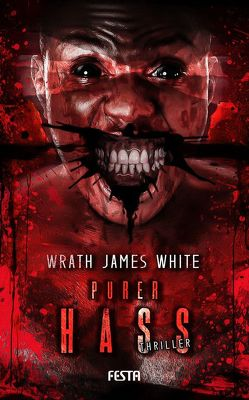 Purer Hass von White,  Wrath James