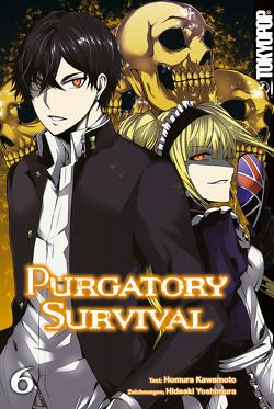 Purgatory Survival – Band 6 von Kawamoto,  Homura, Yoshimura,  Hideaki