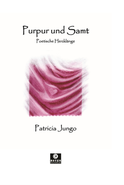Purpur und Samt von Jungo,  Patricia