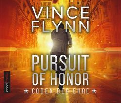 Pursuit of Honor – Codex der Ehre von Flynn,  Vince, Lehnen,  Stefan